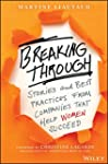 Breaking Through: Stories and Best Pr...