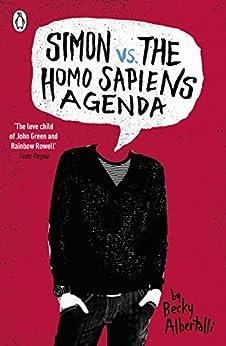 Simon vs. the Homo Sapiens Agenda par [Albertalli, Becky]