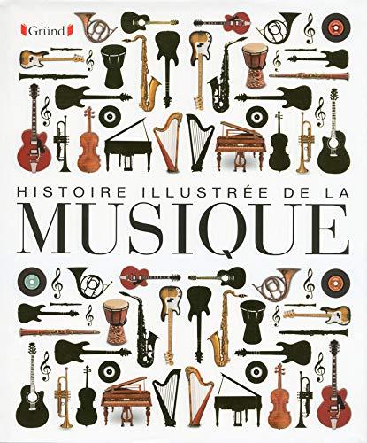 Histoire illustrée de la musique par COLLECTIF