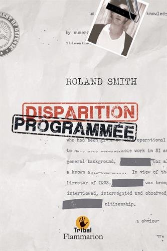 Disparition programmée par Roland Smith