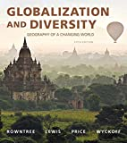 Globalization and Diversity: Geography of a Changing World Plus MasteringGeography with eText -- Access Card Package