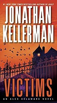 Victims: An Alex Delaware Novel von [Kellerman, Jonathan]