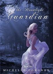 The Moonlight Guardian (The Moonlight Series Book 1)