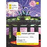 Teach Yourself Instant German. Book + 2 CDs Pack (Teach Yourself Instant Courses)