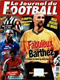 JOURNAL DU FOOTBALL (LE) du 01/10/2000 - MEGA JOUEURS DU MONDE - BUT EN OR - TREZEGUET DE LA JUVE - FABULEUX BARTHEZ - ANELKA RELANCE PSG - PIRES CANONNIER D'ARSENAL - FIGO