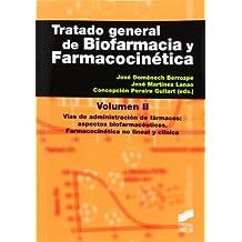 Tratado general de biofarmacia y farmacocinética II