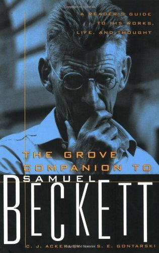 The Grove Companion to Samuel Beckett: A Reader's Guide to His Works, Life, and Thought by C J Ackerley (2004-02-17)
