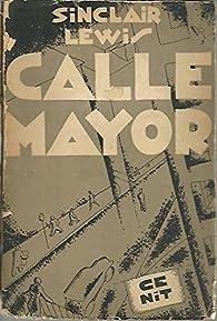 Calle Mayor par Sinclair Lewis