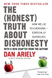 Produkt-Bild: The Honest Truth About Dishonesty: How We Lie to Everyone--Especially Ourselves