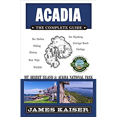 Acadia: The Complete Guide: Acadia National Park