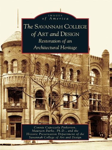The Savannah College of Art and Design: Restoration of an Architectural Heritage (Images of America) (English Edition)