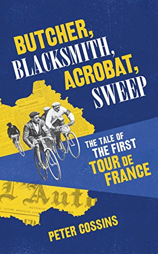 butcher-blacksmith-acrobat-sweep-the-tale-of-the-first-tour-de-france