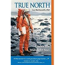 True North: Hunting Fossils Under the Midnight Sun (English Edition)