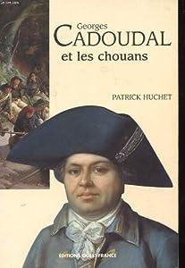 """Afficher """"Georges Cadoudal et les Chouans"""""""