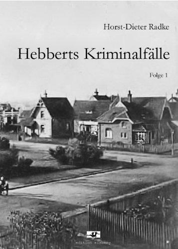 Hebberts Kriminalfälle - Folge 1