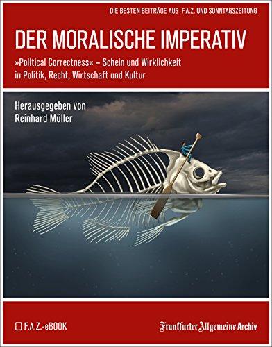 Download Der moralische Imperativ: