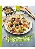 MixGenuss: VEGETARISCH: Unsere besten Veggie-Rezepte für den Thermomix - Corinna Wild