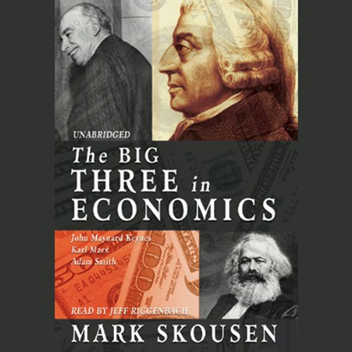The Big Three in Economics  Audiolibri