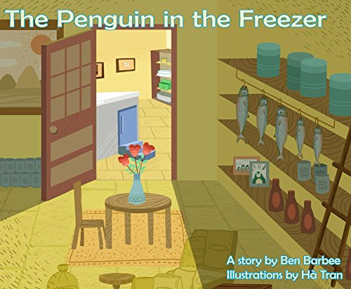 The Penguin In The Freezer (English Edition)