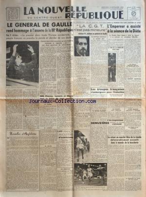 NOUVELLE REPUBLIQUE (LA) [No 309] du 05/09/1945 - L'EMPEREUR DU JAPON A SSISTE A LA SEANCE DE LA DIETE - HIRO-HITO - LE PERE DE LA PENICILLINE A PARIS - FLEMING - LA C.G.T. - M. JOUHAUX ET DE GAULLE - MM. PINEAU - LACOSTE ET MAYER - BILAN DE LEUR GESTION - MM. PLEVEN - PARODI ET DAUTRY - LEURS MINISTERES - NOUVELLES D'ANGLETERRE PAR MARNOT - LA CONFERENCE SUR TANGER - ATHLETISME - L'EX-INSPECTEUR DENUZIERES VEDETTE DU PROCES D'ORLEANS - LES TROUPES FRANCAISES S'EMBARQUENT P