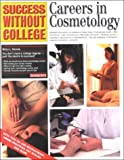 Careers in Cosmetology (Success Without College) by Mary L. Dennis (2000-11-01)