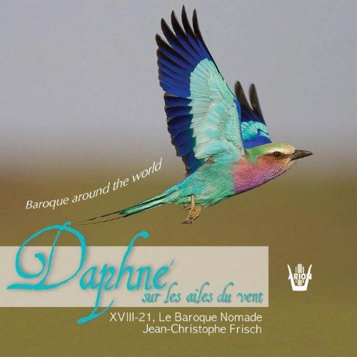 Daphné sur les ailes du vent (Baroque Around the World)