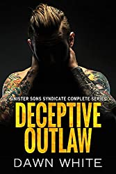 Deceptive Outlaw  (Sinister Sons Syndicate  Book 2)