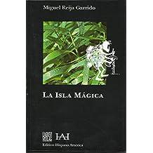 ISLA MAGICA (LIBROS UNIVERSITARIOS)