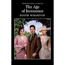 The Age of Innocence (Wordsworth Classics)