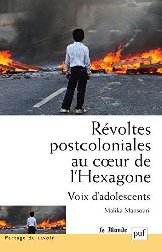 Rvoltes postcoloniales au coeur de l'Hexagone: Voix d'adolescents