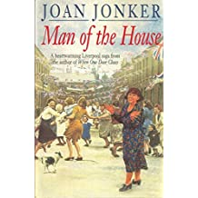 Man of the House: A touching wartime saga of life when the men come home (Eileen Gilmoss series, Book 2)