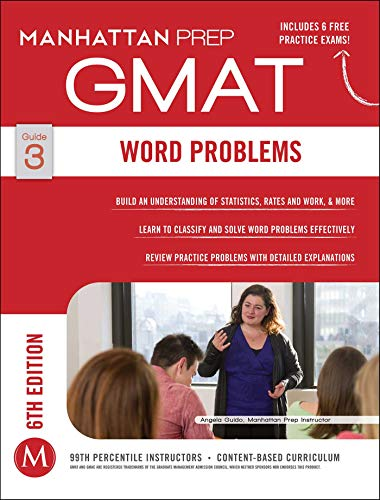 GMAT Word Problems (Manhattan Prep GMAT Strategy Guides, Band 3)