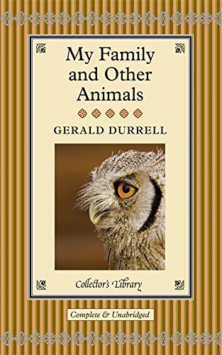 My Family and Other Animals by Gerald Malcolm Durrell (2012-04-01)