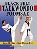 Tae Kwon Do Black Belt Poomsae (Taekwondo Poomsae series Book 3)