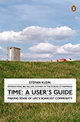 Time: A User's Guide by Stefan Klein (2008-04-03)