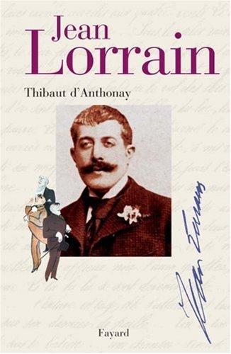 Jean Lorrain Miroir De La Belle Epoque [Pdf/ePub] eBook