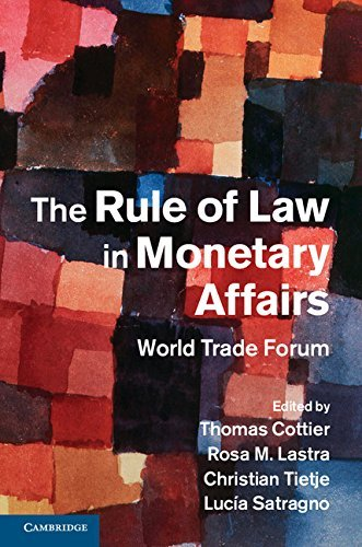 The Rule of Law in Monetary Affairs: World Trade Forum (2014-08-29) par unknown