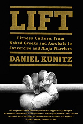 lift-fitness-culture-from-naked-greeks-and-acrobats-to-jazzercise-and-ninja-warriors