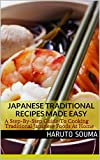 Image de Japanese Traditional Recipes Made Easy: A Step-By-Step Guide To Cooking Traditional Japanese Foods At Home (Japanese Recipes Book