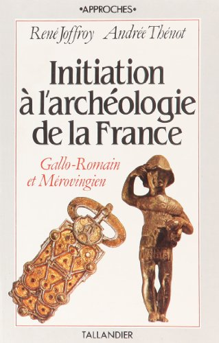 initiation--l-39-archologie-de-la-france