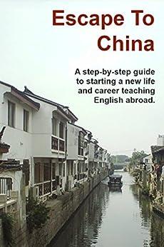 Escape to China (English Edition) van [Spelts, Jason]