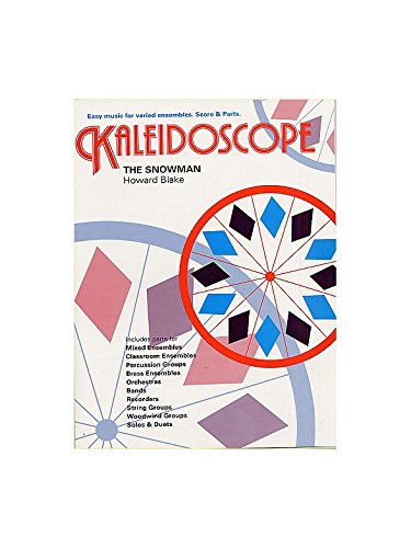 Howard Blake: Kaleidoscope - The Snowman. Für Ensemble