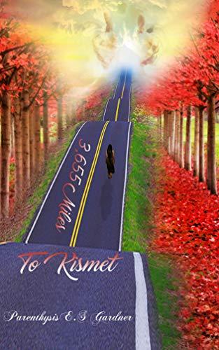 3, 655 Miles To Kismet (English Edition)