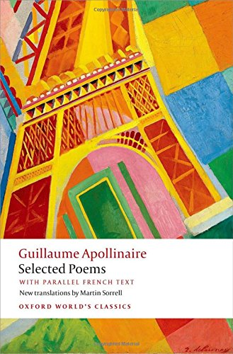 Selected Poems with parallel French text (Oxford World's Classics)