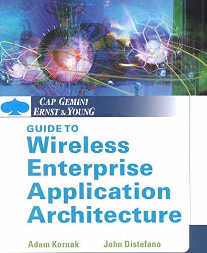 cap-gemini-ernst-young-guide-to-wireless-enterprise-application-architecture-by-author-adam-kornak-p