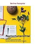 Rostschutzmittel: Anthologie des 29. Treffens junger Autoren 2014