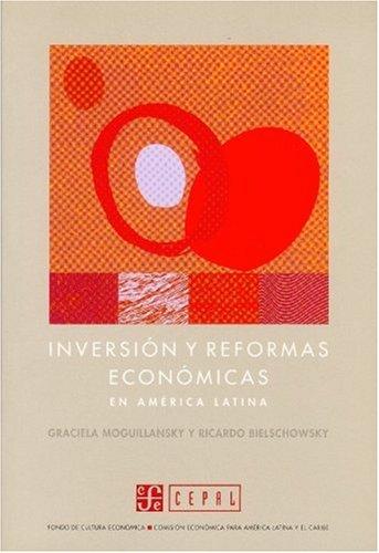 Descargar Libro Inversion y Reformas Economicas En America Latina (Seccion de Obras de Economia Contemporanea) de Ricardo Bielschowsky