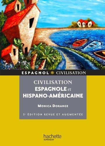 Civilisation espagnole et hispano-américaine (HU Langues et civilisations anciennes espagnoles)