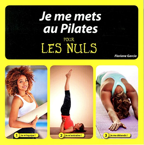 Je me mets au Pilates pour les Nuls