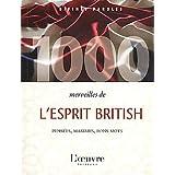 1000 merveilles de l'esprit british